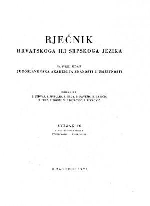 Sv. 86 : 4. dvadesetoga dijela : Velimanović-visokorođe : Rječnik hrvatskoga ili srpskoga jezika