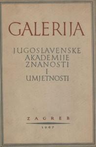 Katalog galerije slika Jugoslavenske akademije znanosti i umjetnosti : Galerija Jugoslavenske akademije znanosti i umjetnosti : Hemeroteka i katalozi Strossmayerove galerije