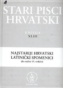 Najstariji hrvatski latinički spomenici : (do sredine 15. stoljeća) : Stari pisci hrvatski