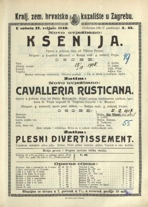 Ksenija ; Cavalleria rusticana ; Plesni divertissement Opera u jednom činu ; Opera u jednom činu / Prema istoimenoj noveli Giovannia Verge
