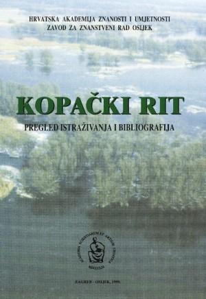 Kopački rit : pregled istraživanja i bibliografija : Biblioteka Slavonije i Baranje