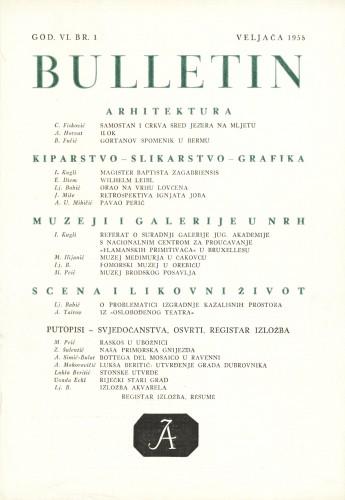 God. 6(1958), Br. 1 : Bulletin Instituta za likovne umjetnosti Jugoslavenske akademije znanosti i umjetnosti