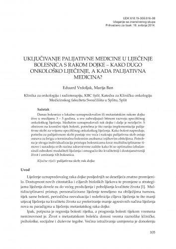Uključivanje palijativne medicine u liječenje bolesnica s rakom dojke - kako dugo onkološko liječenje, a kada palijativna medicina?