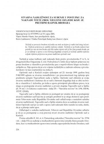 Stvarna nadležnost za suđenje u postupku za naknadu štete zbog tjelesne ozljede koju je pretrpio radnik brodara (Vrhovni sud Republike Hrvatske, rješenje broj: Gr-577/1999-2 od 19. 9. 2001.) : [prikaz] : Poredbeno pomorsko pravo