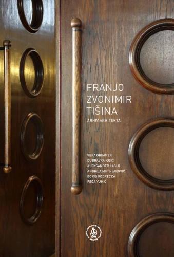 Franjo Zvonimir Tišina : arhiv arhitekta