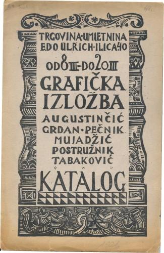Grafička Izložba Augustinčić - Grdan - Pečnik - Mujadžić - Postružnik - Tabaković