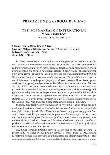 The IMLI Manual on International Maritime Law, Volume I: The law of the sea. David Joseph Attard (gl. ur.), Oxford Univeristy Press, Oxford, 2014 : [prikaz knjige]