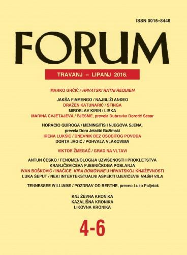 God. 55(2016), knj. 76[88!], br. 4-6 (travanj-lipanj) : Forum : mjesečnik Razreda za književnost Hrvatske akademije znanosti i umjetnosti.
