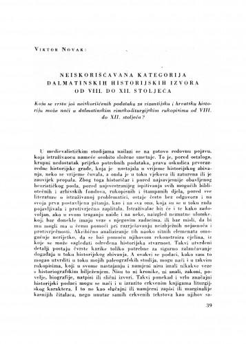 Neiskorišćavana kategorija dalmatinskih historijskih izvora od VIII. do XII. stoljeća : koju se vrstu još neiskorištenih podataka za vizantijsku i hrvatsku historiju može naći u dalmatinskim rimsko-liturgijskim rukopisima od VIII. do XII. stoljeća?