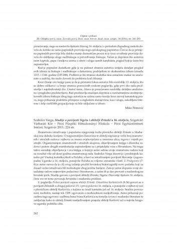 Szabolcs Varga, Studije o povijesti Sigeta i obitelji Zrinski u 16. stoljeću, Szigetvári Várbaráti Kör - Pécsi Püspöki Hittudományi Főiskola - Pécsi Egyháztörténeti Intézet, Szigetvár 2015. : [prikaz]