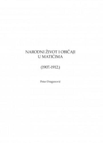 Narodni život i običaji u Matićima (1907.-1912.)