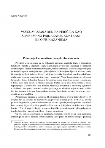 Pekel na zemli Denisa Peričića kao suvremeno prikazanje kontekst ili o prikazanjima