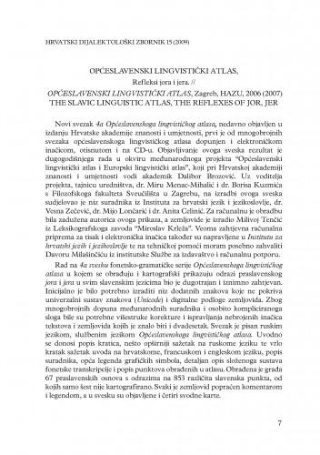 Općeslavenski lingvistički atlas : refleksi jora i jera, Zagreb, HAZU, 2006 (2007) : [prikaz]