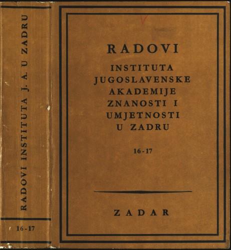 Sv. 16-17(1969) : Radovi Instituta Jugoslavenske akademije znanosti i umjetnosti u Zadru