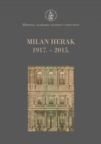 Milan Herak : 1917.-2015. : Spomenica preminulim akademicima