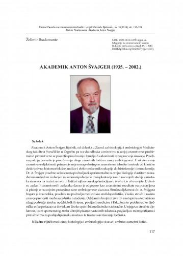 Akademik Anton Švajger : (1935.-2002.) / Želimir Bradamante
