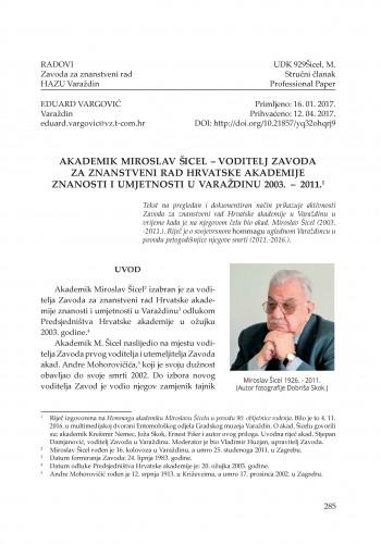 Akademik Miroslav Šicel - voditelj Zavoda za znanstveni rad Hrvatske akademije znanosti i umjetnosti u Varaždinu 2003. – 2011. / Eduard Vargović
