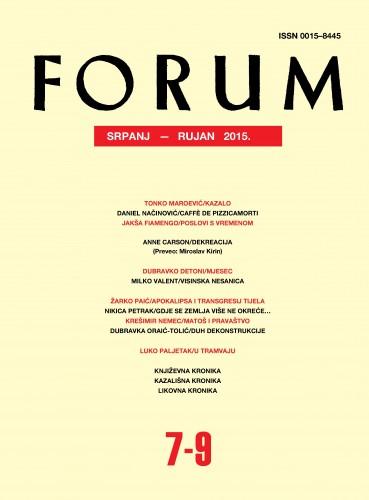God. 54(2015), knj. 87, br. 7-9 (srpanj-rujan) : Forum : mjesečnik Razreda za književnost Hrvatske akademije znanosti i umjetnosti.