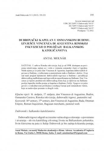 Dubrovački kapelan u osmanskom Budimu. Izvješće Vincenza di Augustina Rimskoj inkviziciji o položaju balkanskog katoličanstva / Antal Molnár