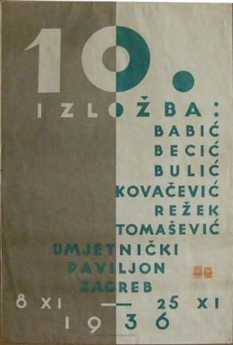 10. izložba: Babić, Becić, Bulić, Kovačević, Režek, Tomašević