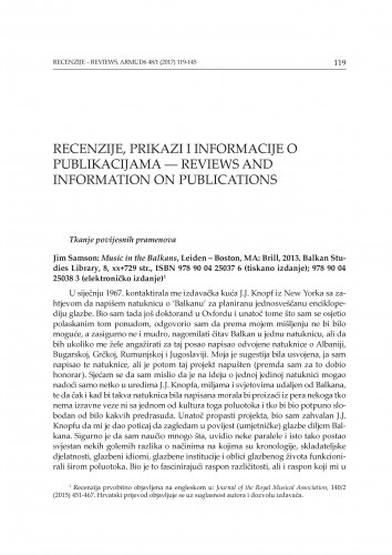 Tkanje povijesnih pramenova : Jim Samson: Music in the Balkans, Leiden - Boston, MA: Brill, 2013. Balkan Studies Library, 8 : Jim Samson: Music in the Balkans, Leiden - Boston, MA: Brill, 2013. Balkan Studies Library, 8 / Bojan Bujić