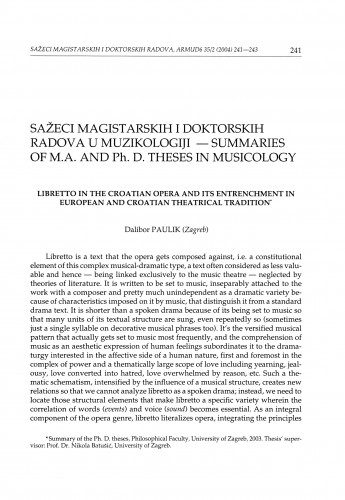 Libretto in the Croatian opera and its entrenchment in European and Croatian theatrical tradition : [sažetak doktorskog rada]