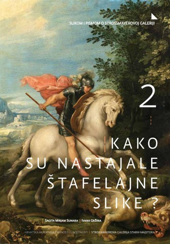 Kako su nastajale štafelajne slike? : Slikom i pismom o Strossmayerovoj galeriji