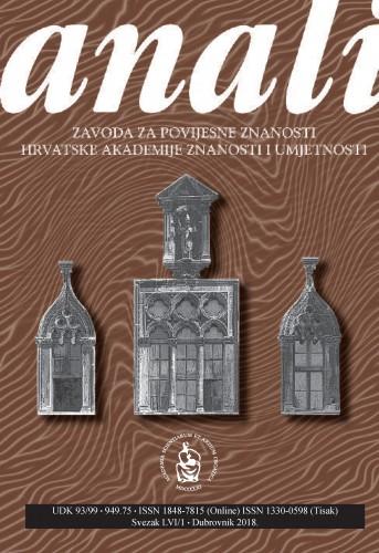 Sv. 56/1 (2018) : Anali Zavoda za povijesne znanosti Hrvatske akademije znanosti i umjetnosti u Dubrovniku