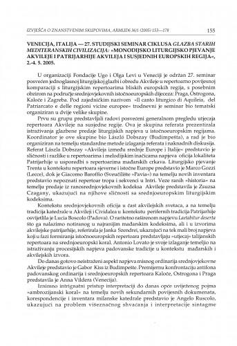 """Venecija, Italija - 27. studijski seminar ciklusa Glazba starih mediteranskih civilizacija: """"Monodijsko liturgijsko pjevanje Akvileje i patrijarhije Akvileja i susjednih europskih regija"""", 2.4. 5. 2005. : [izvješće]"""