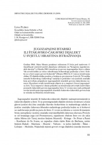 Jugozapadni istarski ili štakavsko-čakavski dijalekt u svjetlu Hrastina istraživanja