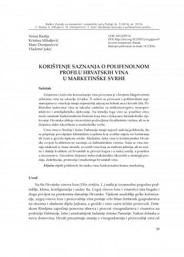 Korištenje saznanja o polifenolnom profilu hrvatskih vina u marketinške svrhe / Vesna Rastija, Kristina Mihaljević, Mato Drenjančević, Vladimir Jukić
