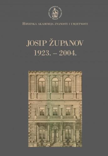 Josip Županov : 1923.-2004. : Spomenica preminulim akademicima