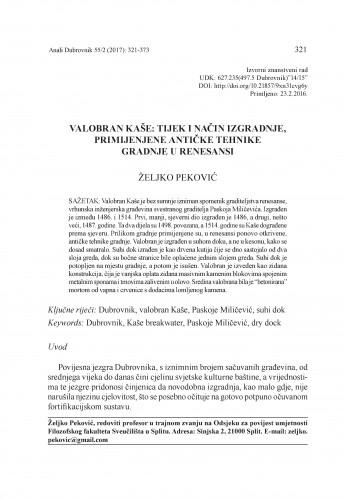 Valobran Kaše: tijek i način izgradnje, primijenjene antičke tehnike gradnje u renesansi / Željko Peković