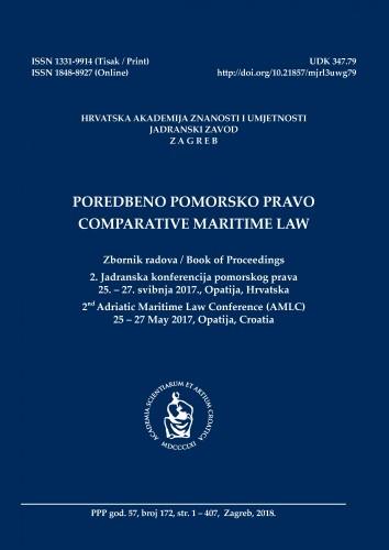 Br. 172(2018) = god. 57 : 2. Jadranska konferencija pomorskog prava 25.-27. svibnja 2017., Opatija : zbornik radova : Poredbeno pomorsko pravo