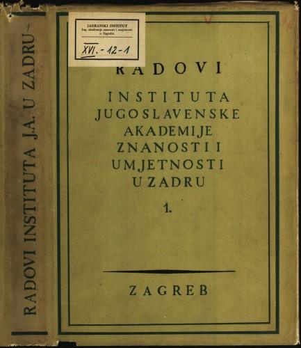 Sv. 1(1954) : Radovi Instituta Jugoslavenske akademije znanosti i umjetnosti u Zadru