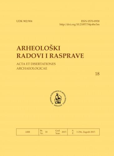 Knj. 18(2017) : Arheološki radovi i rasprave = Acta et dissertationes archaeologicae