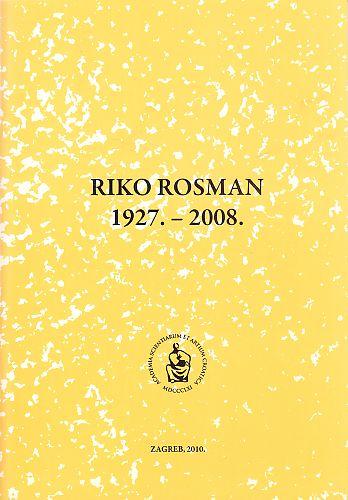 Riko Rosman : 1927.-2008. : Spomenica preminulim akademicima