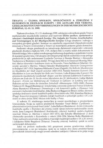 Uloha spolkov, spoločnosti a združení v hudobných dejinách Európy = Die Aufgabe der Vereine, Gesellschaften und Vereinigungen in der Musikgeschichte Europas, Trnava, 12.-13. 11. 1999.