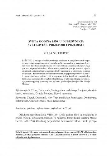 Sveta godina 1550. u Dubrovniku: svetkovine, prijepori i pojedinci / Relja Seferović
