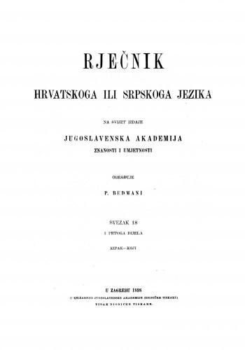 Sv. 18 : kipak-koji : Rječnik hrvatskoga ili srpskoga jezika