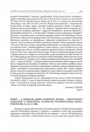 Poreč - 8. seminar: Arhivi, knjižnice, muzeji - mogućnosti suradnje u okruženju globalne informacijske infrastrukture, 24.-26. 11. 2004. : [izvješće]