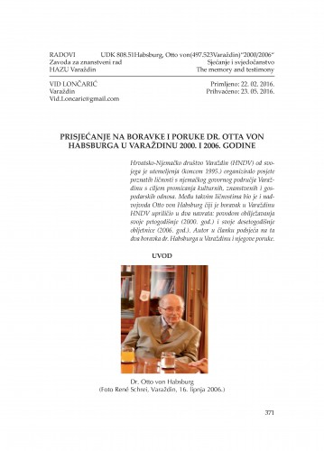 Prisjećanje na boravke i poruke dr. Otta von Habsburga u Varaždinu 2000. i 2006. godine