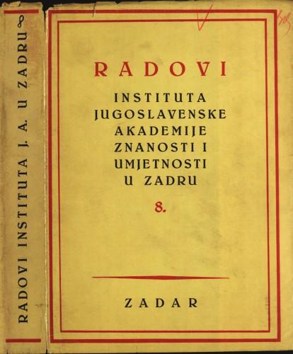 Sv. 8(1961) : Radovi Instituta Jugoslavenske akademije znanosti i umjetnosti u Zadru