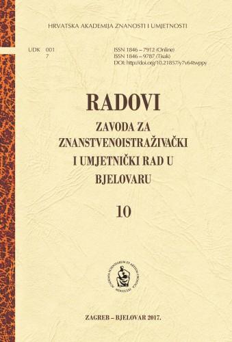 Sv. 10 (2016) : Radovi Zavoda za znanstvenoistraživački i umjetnički rad u Bjelovaru