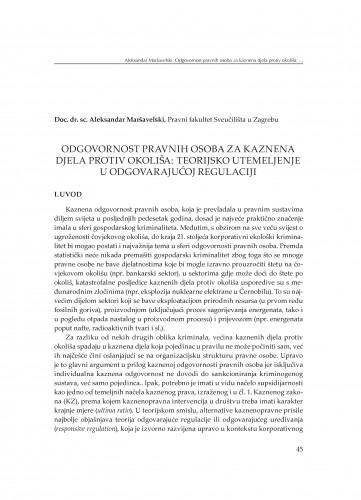 Odgovornost pravnih osoba za kaznena djela protiv okoliša: teorijsko utemeljenje u odgovarajućoj regulaciji : [uvodno izlaganje]