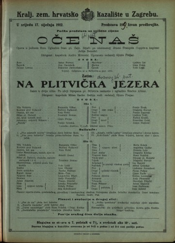 Oče naš ; Na Plitvička jezera Opera u jednom činu ; Balet u dvije slike