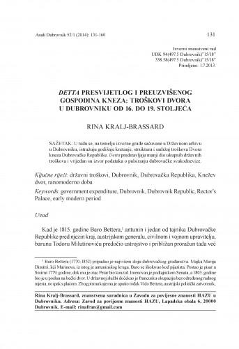 Detta presvijetlog i preuzvišenog gospodina kneza : troškovi Dvora u Dubrovniku od 16. do 19. stoljeća / Rina Kralj-Brassard