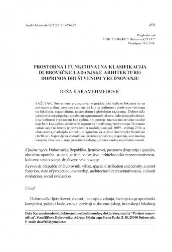 Prostorna i funkcionalna klasifikacija dubrovačke ladanjske arhitekture : doprinos društvenom vrednovanju / Deša Karamehmedović