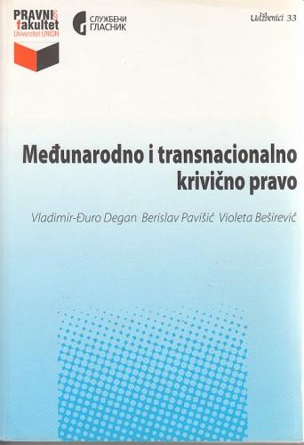 Međunarodno i transnacionalno krivično pravo : Vladimir Đuro Degan - zbirka knjiga i članaka