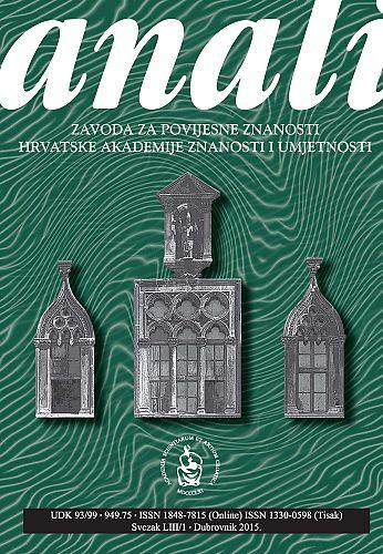 Sv. 53/1 (2015) : Anali Zavoda za povijesne znanosti Hrvatske akademije znanosti i umjetnosti u Dubrovniku